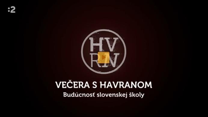 Večera s Havranom o budúcnosti slovenskej školy