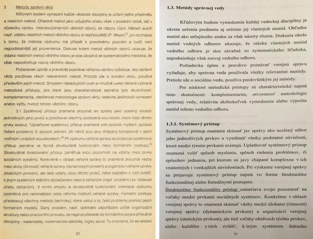 Vľavo 31. strana z publikácie Základy správní vědy od Dušana Hendrycha z roku 1992, vpravo 10. strana rigoróznej práce od Daniela Pisáka, ktorá sa zhoduje s Dankovou. Reprofoto N